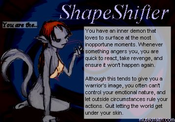 You are the ShapeShifter