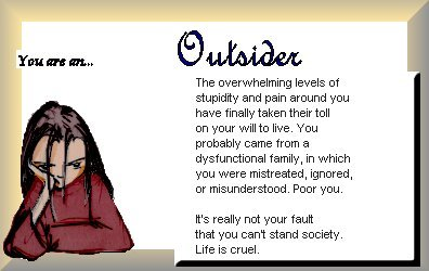 You are the Outsider